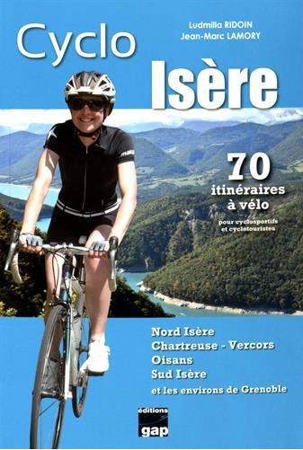 70-itineraires-cyclo-isere-jean-marc-lamory